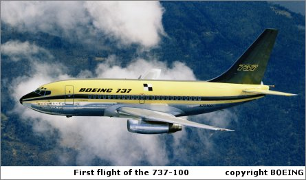 First flight of 737-100: the family has since move